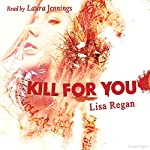 Kill for You | Lisa Regan