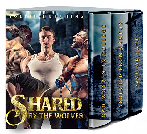 Shared By The Wolves: The Complete Series