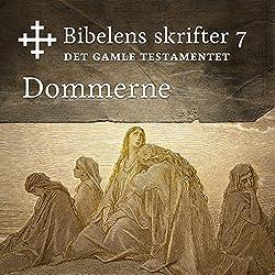 Dommerne (Bibel2011 - Bibelens skrifter 7 - Det Gamle Testamentet)
