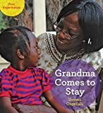 img - for Grandma Comes to Stay (First Experiences) book / textbook / text book