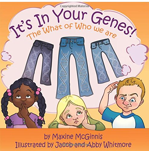 Download It's In Your Genes - The What of Who We Are pdf epub