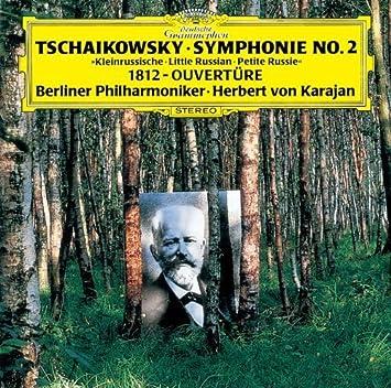 チャイコフスキー:交響曲第2番「小ロシア」、大序曲「1812年」