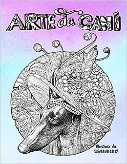 Arte Da Cani Un Libro Da Colorare Per Adulti Italian Edition