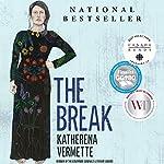 The Break | Katherena Vermette