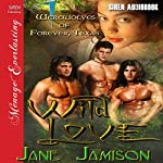 Wild Love: Werewolves of Forever, Texas , Book 1 | Jane Jamison