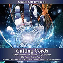 Cutting Cords Guided Self-Hypnosis