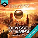 Tempête solaire (L'Odyssée du Temps 2) | Livre audio Auteur(s) : Arthur C. Clarke Narrateur(s) : Arnauld Le Ridant