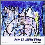 James Mercurin et Ses Amis