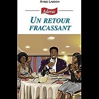 Un retour fracassant (French Edition)