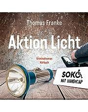 Soko mit Handicap: Aktion Licht: Kriminalroman