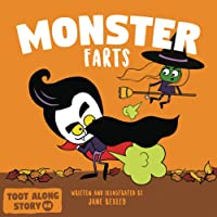 Monster Farts: A Funny Read Aloud Picture Book For Kids And Adults, A Rhyming Story For Halloween and Fall (Fart…