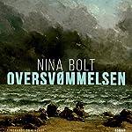 Oversvømmelsen | Nina Bolt