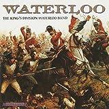Waterloo by KINGS DIVISION WATERLOO BAND (2009-02-17)
