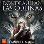 Donde aúllan las colinas [Where the Hills Howl] | Francisco Narla