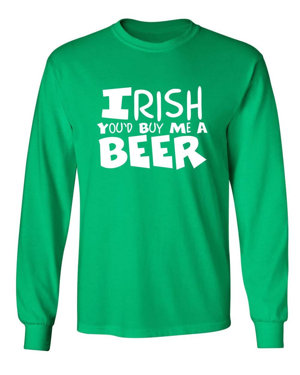 Irish You D Buy Me A St Patrick S Day Saint Irish Pats Sarcastic Funny T Shirt