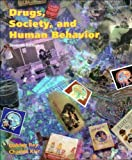 Drugs, Society, and Human Behavior, Ray, Oakley S. and Ksir, Charles, 0815171161