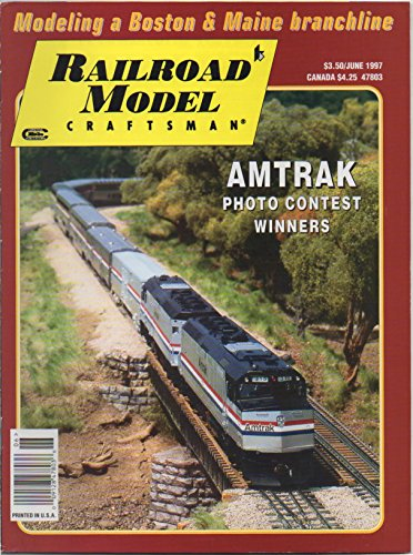 Railroad Model Craftsman (magazine), vol. 66, no. 1 (June 1997) (Amtrak Photo Contest Winners; Modeling a Boston & Maine Branchline; Belfast & Moosehead Lake 70-Tonner & Caboose; Carpak)