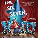 Five, Six, Seven, Nate! Audiobook by Tim Federle Narrated by Tim Federle