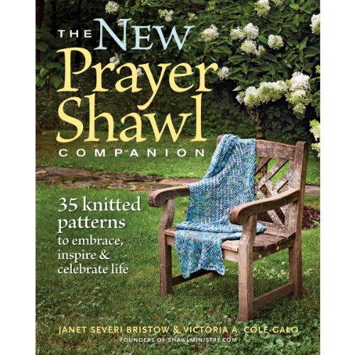 The New Prayer Shawl Companion: 35 Knitted Patterns to Embrace Inspire & Celebrate Life (Leaf Knitting Pattern)