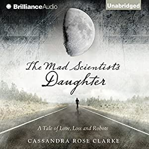 The Mad Scientist's Daughter Audiobook