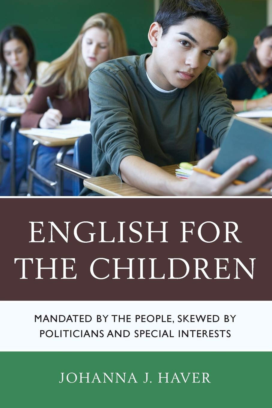 English for the Children: Mandated by the People, Skewed by ...