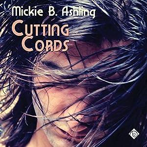Cutting Cords Hörbuch