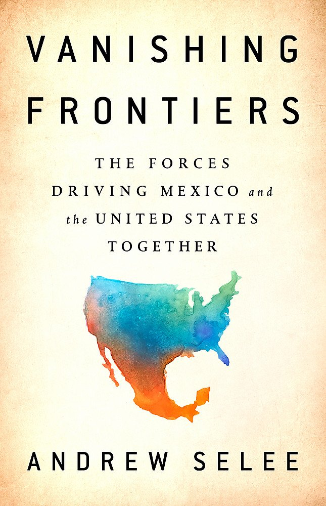 Download Vanishing Frontiers: The Forces Driving Mexico and the United States Together pdf