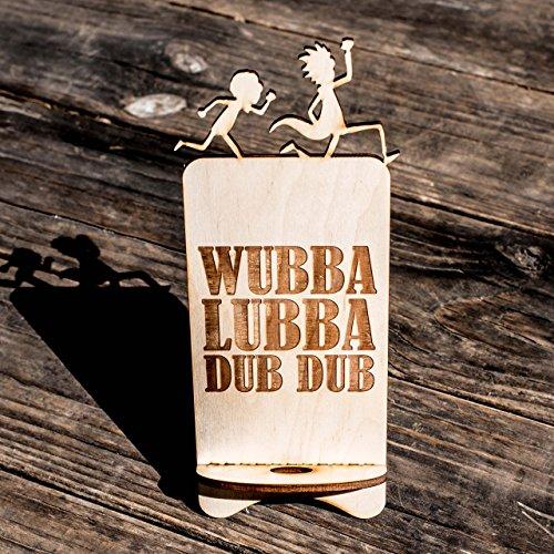 Phone Charging Station - Wubba Lubba Dub Dub - Raw Wood