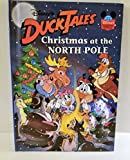 Disney's Duck Tales: Christmas at the North Pole (Disney's Wonderful World of Reading)