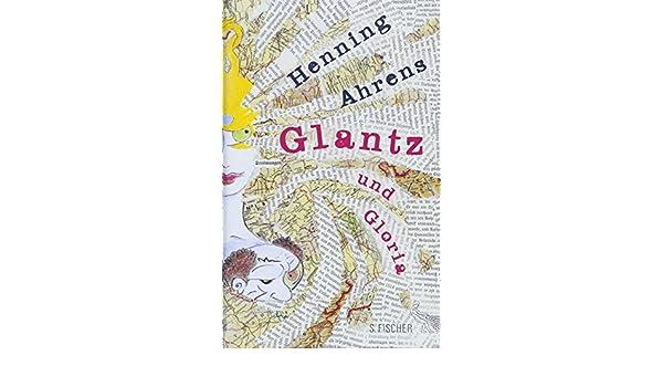 Glantz Und Gloria glantz und gloria 9783100005298 amazon com books