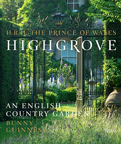 Highgrove: An English Country Garden (Gardens Landscape English)