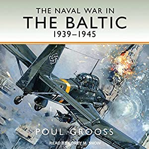 The Naval War in the Baltic Audiobook