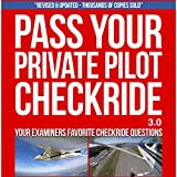 #1: Pass Your Private Pilot Checkride: Your FAA Checkride Examiners Favorite Questions