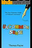 Uncommon Sense: The Zero-Tolerance Guide To Political Correctness