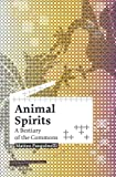 Animal Spirits: A Bestiary of the Commons, Matteo Pasquinelli, 9056626639