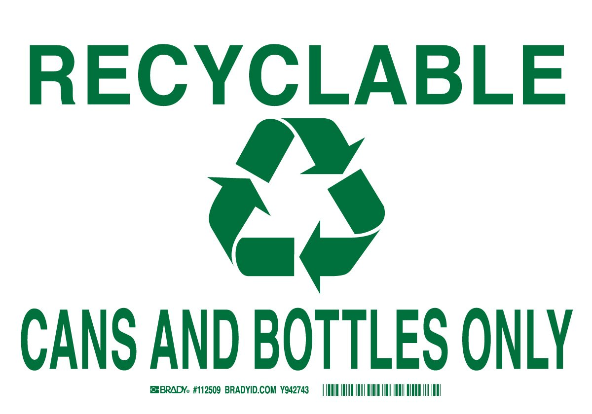 Brady 112512 Plastic 7 X 10 Legend Recyclable Cans And Bottles