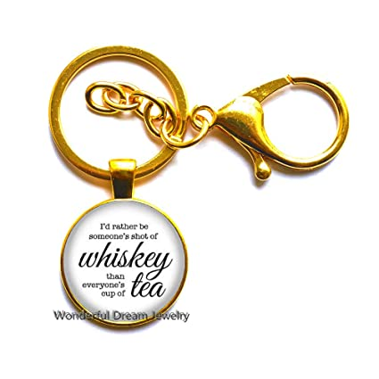 Id Rather Be Someone Shot of Whiskey Llavero, Llavero con cita ...