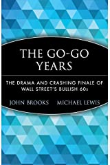 The Go-Go Years: The Drama and Crashing Finale of Wall Street's Bullish 60s Paperback