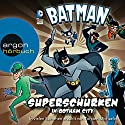 Batman: Superschurken in Gotham City Audiobook by Paul Kupperberg, Matthew K. Manning, Robert Greenberger Narrated by Torsten Michaelis