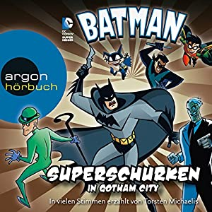 Batman: Superschurken in Gotham City Hörbuch