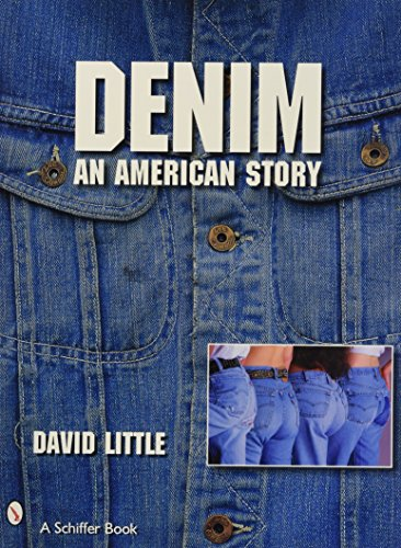 Denim: An American Story (Schiffer Book) - American Denim