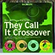 Backbeats: They Call It Crossover-More Mid-Tempo Soul Gems