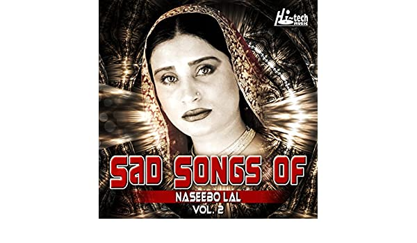 Sad Songs of Naseebo Lal, Vol  2 by Naseebo Lal on Amazon