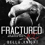 Fractured MC: The Nighthawks MC, Book 9 | Bella Knight