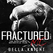 Fractured MC: The Nighthawks MC, Book 9 | Bella Knight