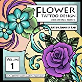 Flower Tattoo Design Coloring Book: Jenntangled Coloring Books (Volume 1)