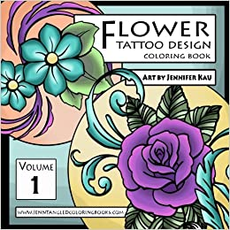 Amazon Com Flower Tattoo Design Coloring Book Jenntangled Coloring