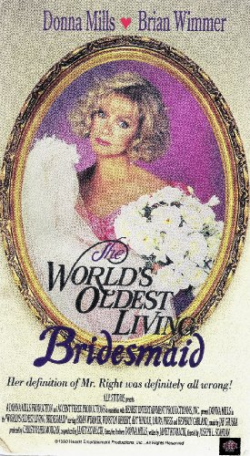 The World's Oldest Living Bridesmaid [VHS] (Winston Garland)