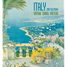 Italy: Vintage Travel Posters 2018 Wall Calendar