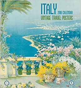 Italy 2018 Wall Calendar: Vintage Travel Posters: Swann